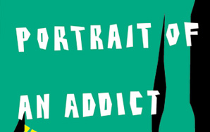 Bill Clegg: Portrait of an Addict as a YoungMan