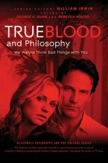 George A. Dunn et al.: True Blood and Philosophy
