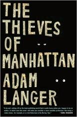 Adam Langer: The Thieves of Manhattan