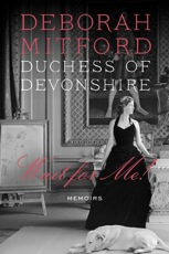 Deborah Mitford: Wait for Me!