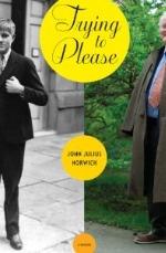 John Julius Norwich: Trying toPlease