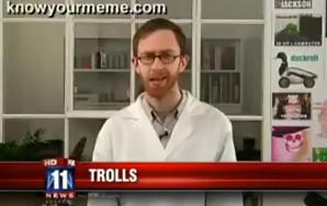"Local News Segment: ""Trolls"""