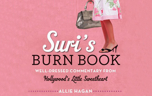 Internet Fame, Being Judgmental, And Celebrity Culture: An Interview With The Creator Of Suri's Burn Book
