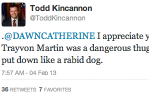 Need Someone To Hate Today? Meet ToddKincannon