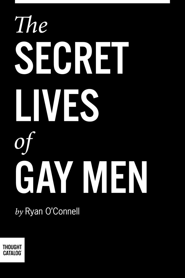 The Secret Lives of GayMen