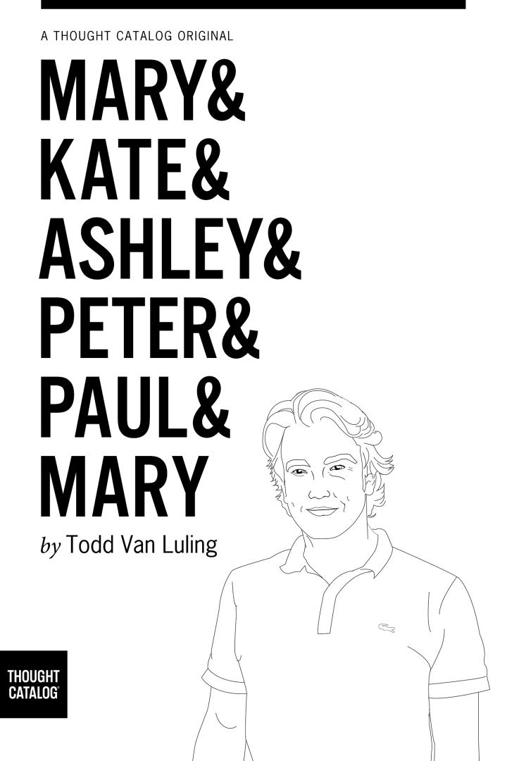 Mary & Kate & Ashley & Peter & Paul &Mary