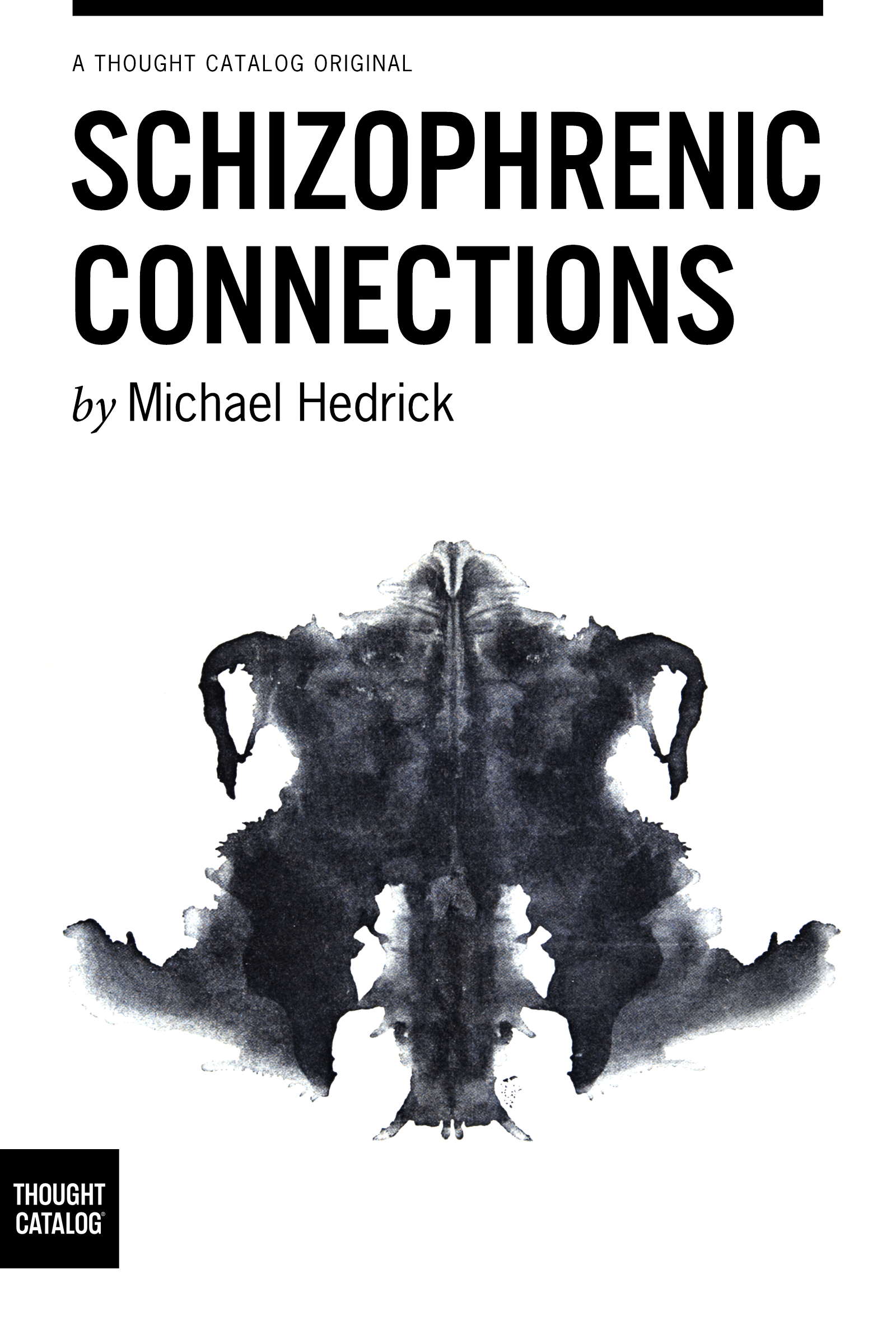 "Buy Michael's eBook, ""Schizophrenic Connections,"" here."