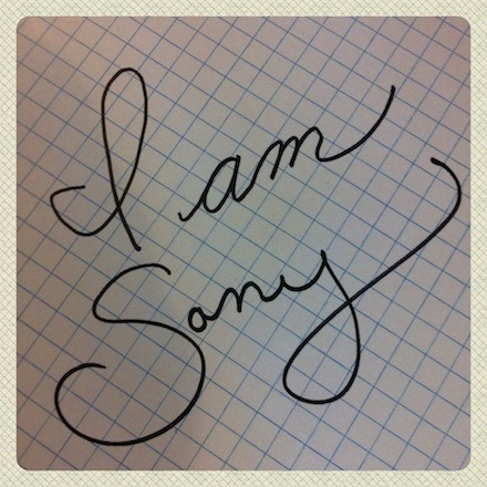 When I typed I am sorry I also wrote it