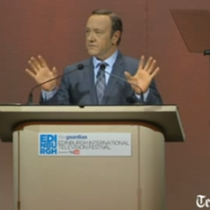 """Kevin Spacey, AKA The Man: """"TV Channels Need To Give The People What They Want"""""""