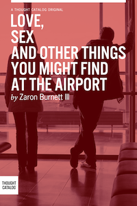 Love, Sex, and Other Things You Might Find at theAirport