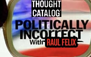 Politically Incorrect And LovingIt