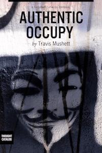 Authentic Occupy