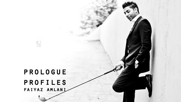 Prologue Profiles Episode 012: Faiyaz Amlani Is Striving To Be The Best ProfessionalGolfer