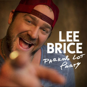 Lee Brice/Parking Lot Party