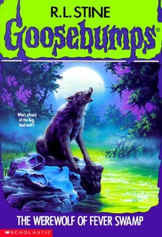The Werewolf of Fever Swamp (Goosebumps Series)
