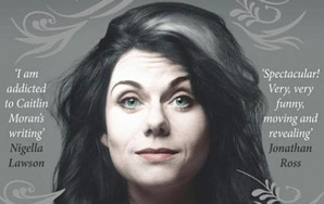 15 Kick-Ass Caitlin Moran Quotes That Will Make You Proud To Be A Feminist
