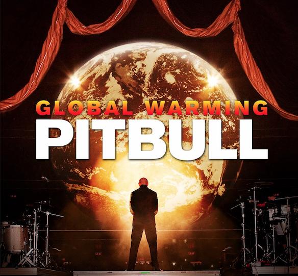 Global Warming: Pitbull