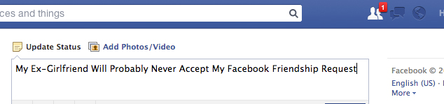 My Ex-Girlfriend Will Probably Never Accept My Facebook FriendshipRequest