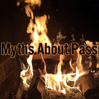 10 Myths About Passion