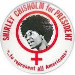 Shirley Chisholm button