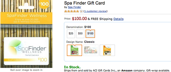 http://www.amazon.com/Spa-Finder-Gift-Card-100/dp/B00F8NXDDU/ref=sr_1_1?ie=UTF8&qid=1385931196&sr=8-1&keywords=spa+gift+card&tag=thougcatal0c-20