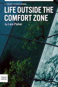Life Outside the ComfortZone