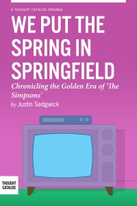 We Put The Spring InSpringfield