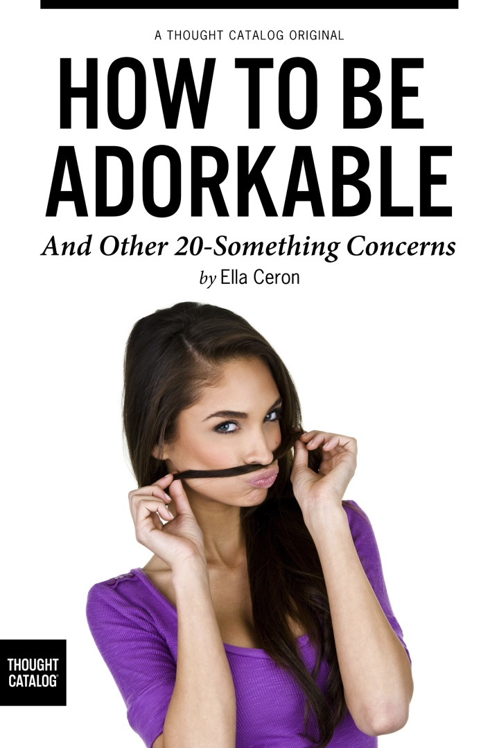 How to be Adorkable, and Other 20-SomethingConcerns