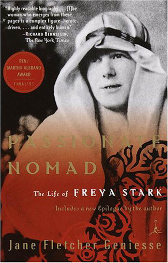 A Passionate Nomad: The Life of Freya Stark