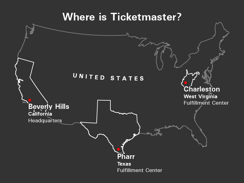 Ticketmaster tickets come from two printing houses; one in Charleston, West Virginia and Pharr, Texas. Their headquarters are in Beverly Hills, California.