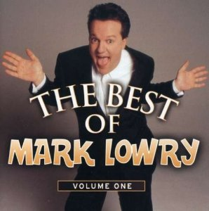 Best of Mark Lowry, Vol. 1
