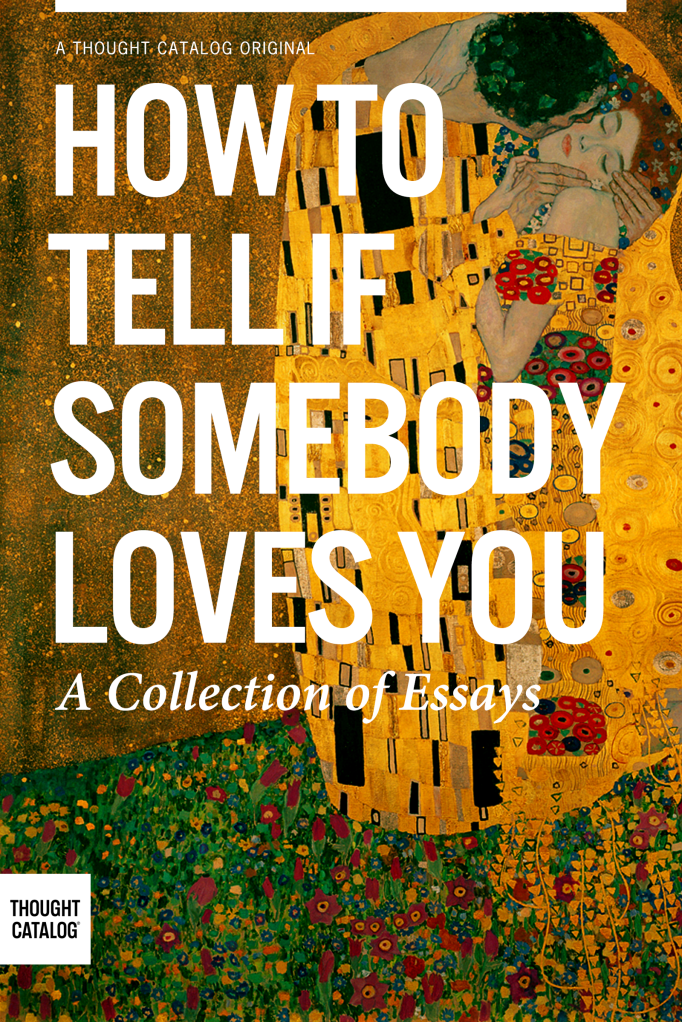 How to Tell if Somebody Loves You
