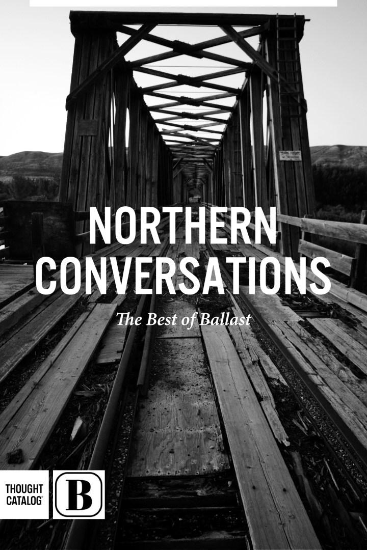 Northern Conversations: The Best ofBallast