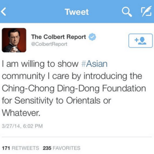 It's Time To Round Up And Gas The Chinese, And Cancel Colbert