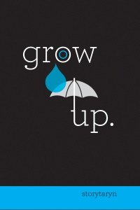 Grow Up: A Collection of Short Stories