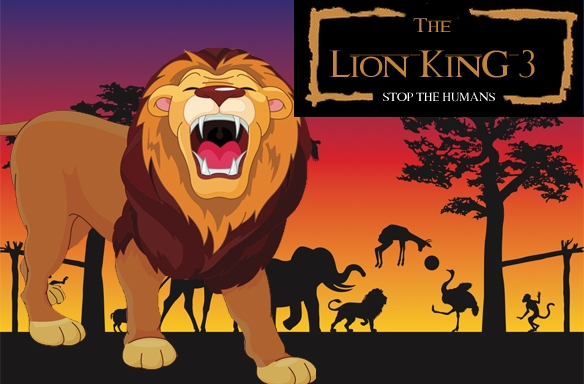 The Lion King 3: Stop TheHumans