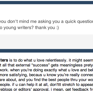 The Best Piece Of Advice To Young Writers (Or Any Passionate Person)