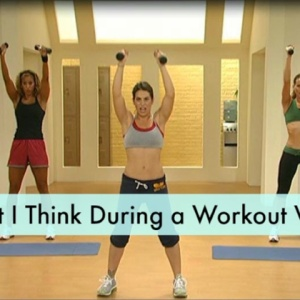 What We Think During Home Workout Videos