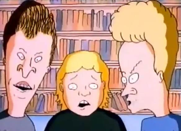 Beavis and Butt-Head via YouTube.