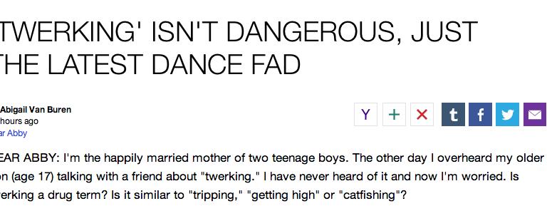 "Dear Abby Gets Trolled By ""Mother"" Who Fears Twerking Is A DangerousDrug"