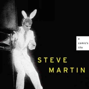 According To Steve Martin, There Are Two Easy Steps To Success