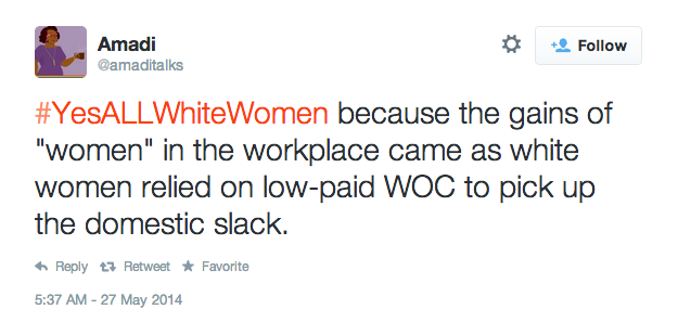 14 Tweets From #YesALLWhiteWomen, The Hashtag Feminists Need To See