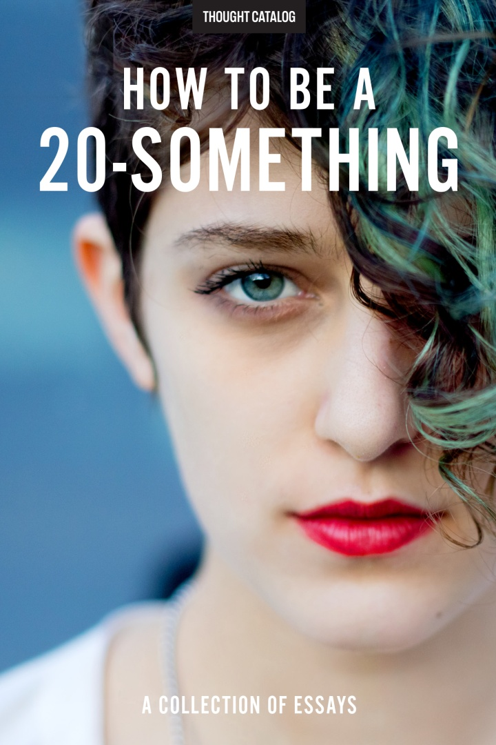 How To Be A20-Something
