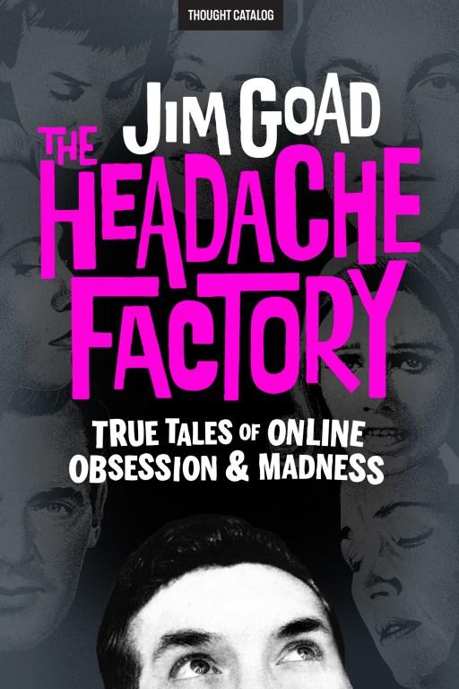 The Headache Factory