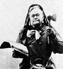Carrie Nation: The Temperance Leader With A Bad Temper