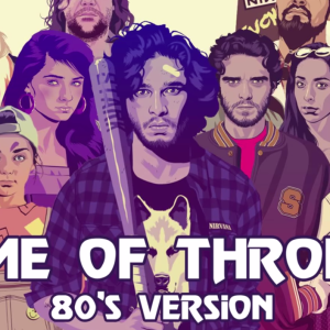 If Game Of Thrones Was On During The 80s, This Would've Been Its Theme Song