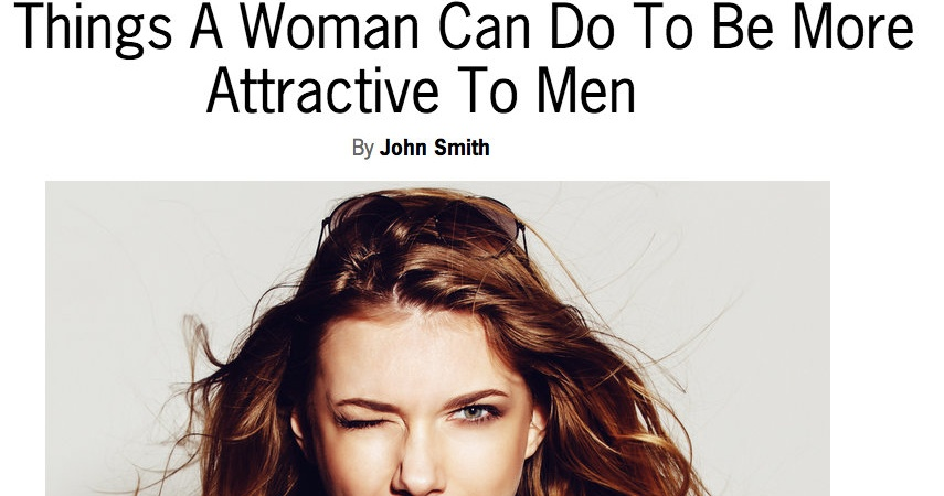 """A Response To """"13 Things A Woman Can Do To Be More Attractive ToMen"""""""