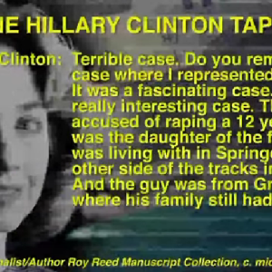 Audio: Hillary Clinton Knowingly Defended A Child Rapist Then Kind Of Bragged About It On Tape