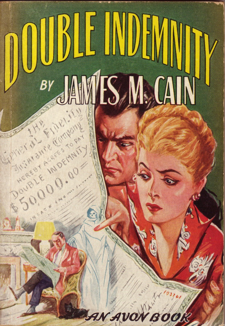 Double Indemnity by James. M Cain
