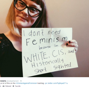 What #WomenAgainstFeminism Gets Wrong About Feminism